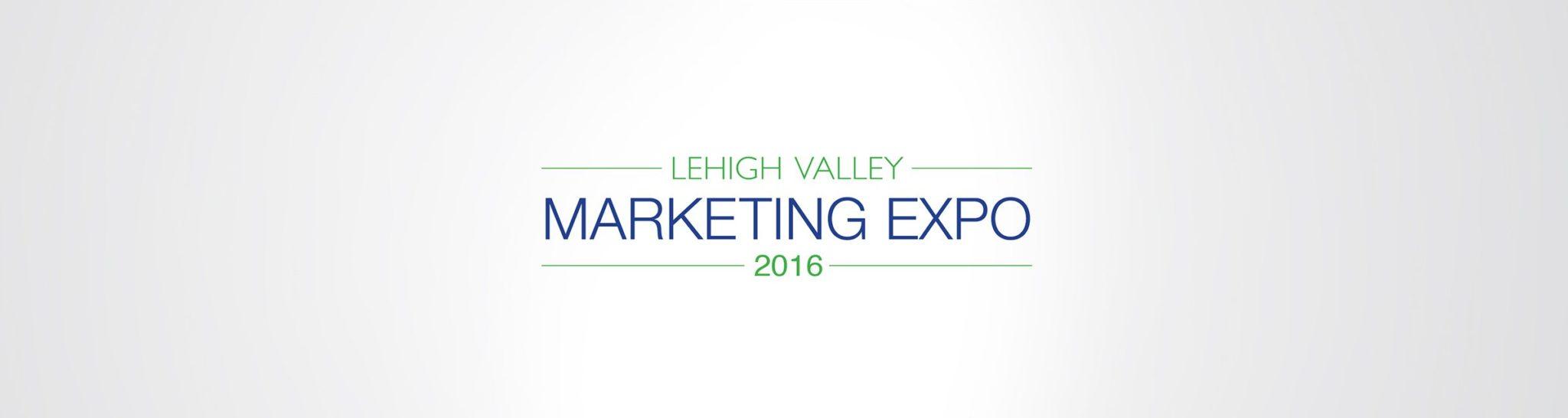 Lehigh Valley Marketing Expo